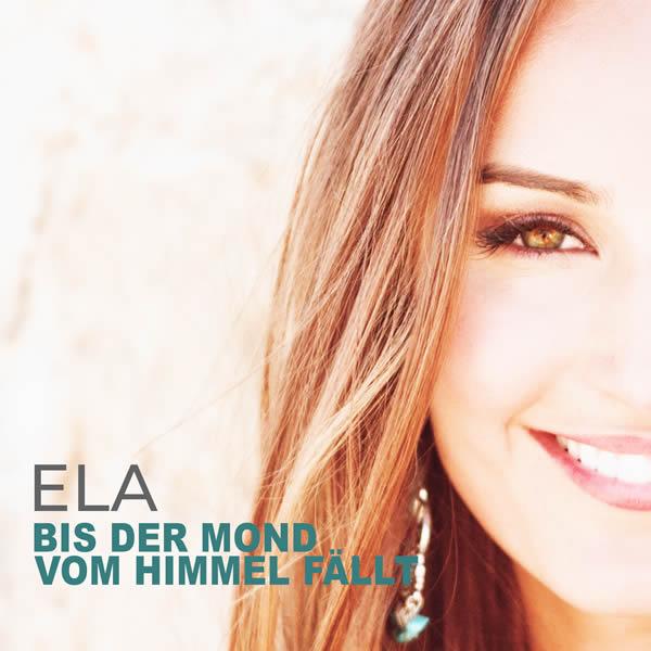 ELA - Bis Der Mond Vom Himmel Fällt (Electrola/Universal/UV)