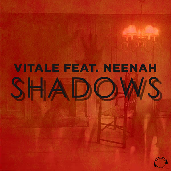 VITALE FEAT. NEENAH - Shadows (Mental Madness/KNM)
