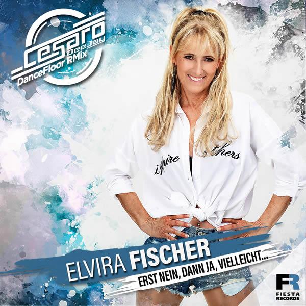 ELVIRA FISCHER - Erst Nein, Dann Ja, Vielleicht (Fiesta/KNM)