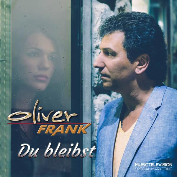 OLIVER FRANK - Du Bleibst (Music Television)