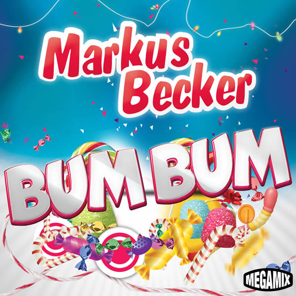 MARKUS BECKER - Bum Bum (Megamix/Warner)