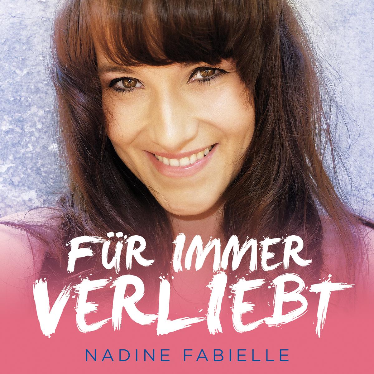 NADINE FABIELLE - Für Immer Verliebt (DA Music)