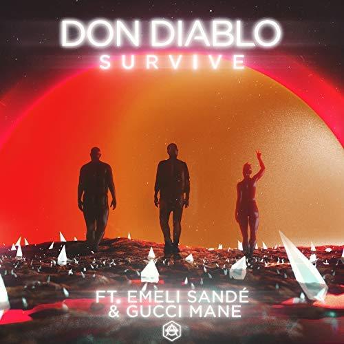 DON DIABLO, GUCCI MANE, EMELI SANDÉ - Survive (Hexagon/Virgin/Universal/UV)