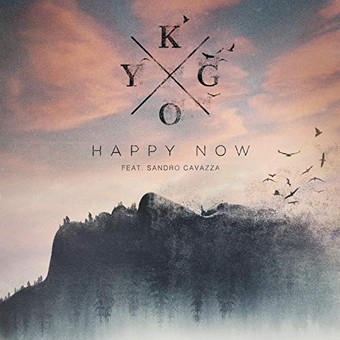 KYGO FEAT. SANDRO CAVAZZA - Happy Now (Kygo/Ultra/Sony)
