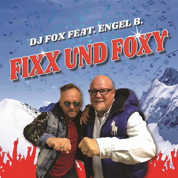 DJ FOX FEAT. ENGEL B. - Fixx Und Foxy (Fiesta/KNM)