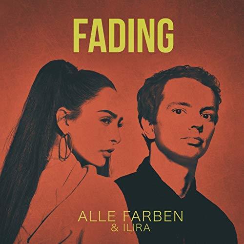 ALLE FARBEN & ILIRA - Fading (B1/Sony)