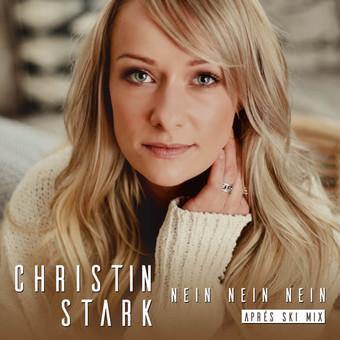 CHRISTIN STARK - Nein, Nein, Nein (Aprés Ski Mix) (Ariola/Sony)