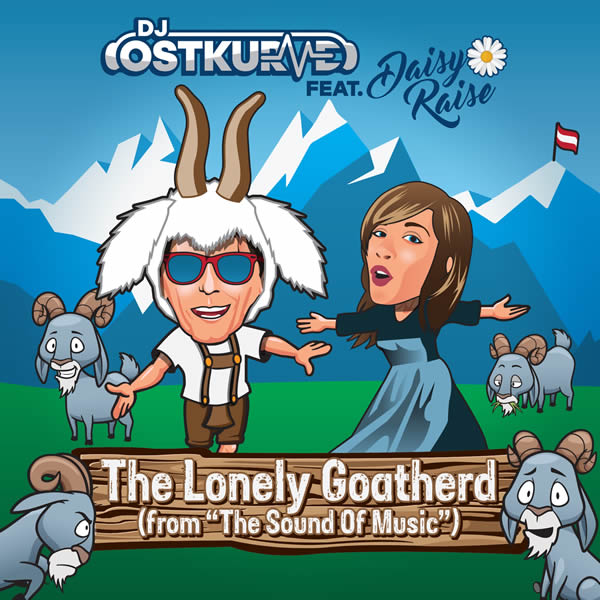 DJ OSTKURVE FEAT. DAISY RAISE - The Lonely Goatherd (From