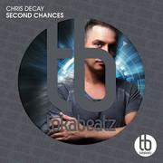 CHRIS DECAY - Second Chances (Toka Beatz/Believe)