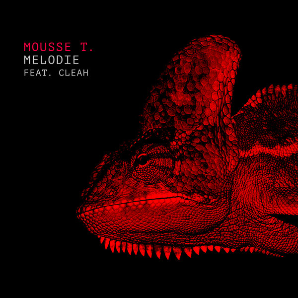 MOUSSE T. FEAT. CLEAH - Melodie (Sony)