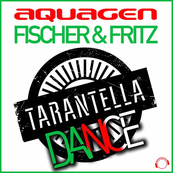 AQUAGEN X FISCHER & FRITZ - Tarantella Dance (Mental Madness/KNM)