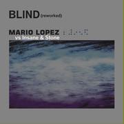 MARIO LOPEZ VS. INSANE & STONE - Blind (Reworked) (Fairlight/ A 45/KNM)