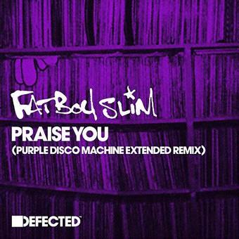 FATBOY SLIM - Praise You (Purple Disco Machine Remix) (Skint/Defected/ADA)
