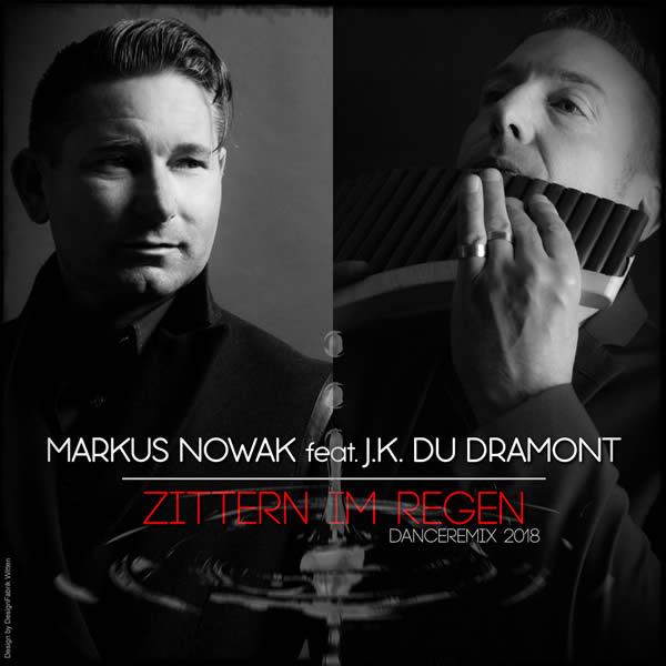 MARKUS NOWAK FEAT. J.K. DU DRAMONT - Zittern Im Regen (Fiesta/KNM)