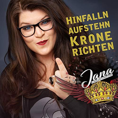 JANA MEYERDIERKS - Hinfalln, Aufstehn, Krone Richten (A&o)