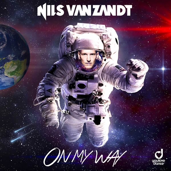 NILS VAN ZANDT - On My Way (You Love Dance/Planet Punk/KNM)