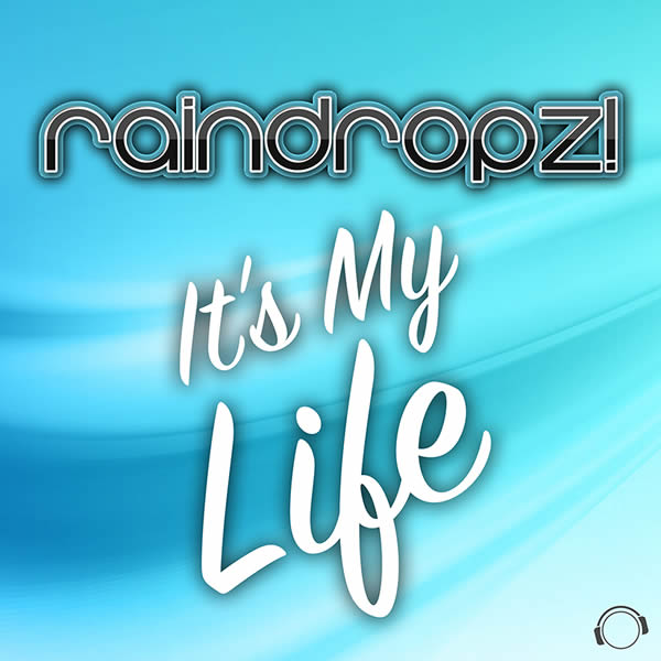 RAINDROPZ! - It's My Life (Mental Madness/KNM)