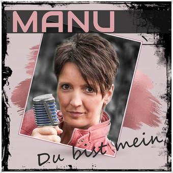 MANU - Du Bist Mein (Fiesta/KNM)