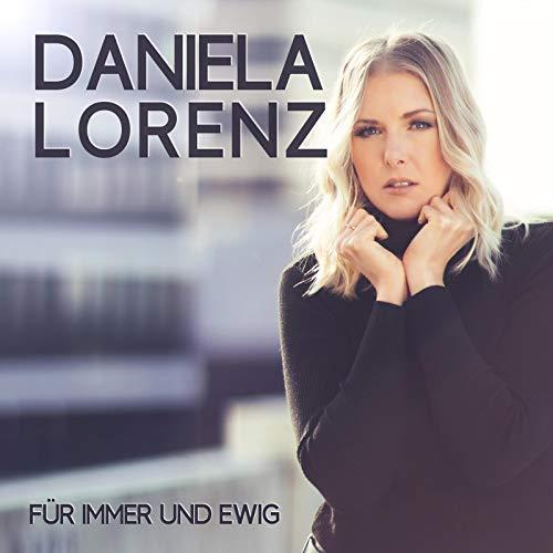 DANIELA LORENZ - Für Immer Und Ewig (Spectre Media)