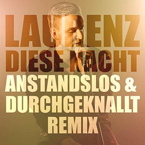 LAURENZ - Diese Nacht (Embassy Of Music/Zebralution)