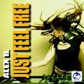 ALEX B. - Just Feel Free (AMJ)