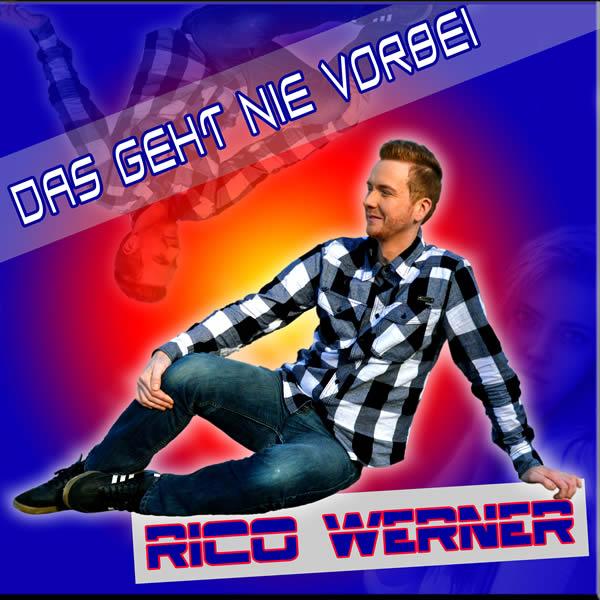 RICO WERNER - Das Geht Nie Vorbei (Fiesta/KNM)