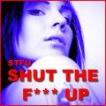STFU - Shut The Fuck Up (Tiger/DMD)