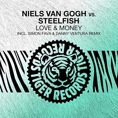NIELS VAN GOGH VS. STEELFISH - Love & Money (Tiger/Kontor/KNM)