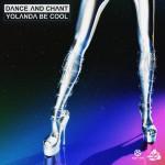 YOLANDA BE COOL - Dance And Chant (Kontor/KNM)