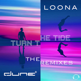 DUNE & LOONA - Turn The Tide (Mental Madness/KNM)