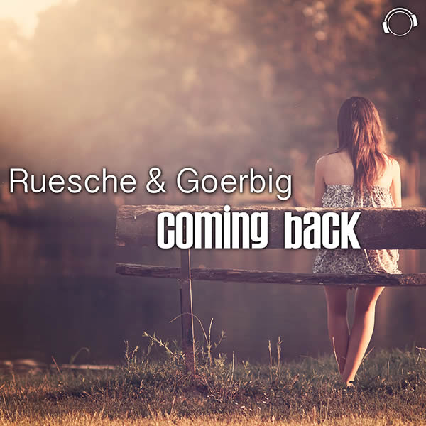 RUESCHE & GOERBIG - Coming Back (Mental Madness/KNM)