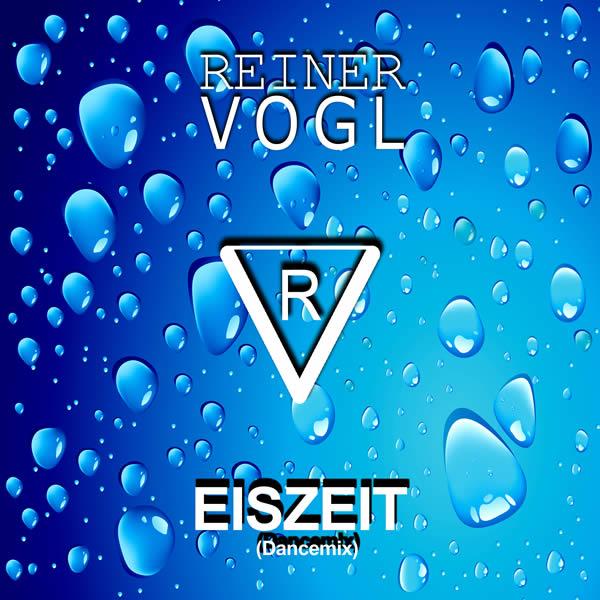 REINER VOGL - Eiszeit (Dancemix) (Fiesta/KNM)