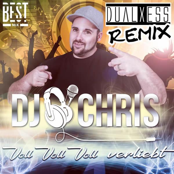 DJ CHRIS - Voll Voll Voll Verliebt (Best Mix/Megamix)