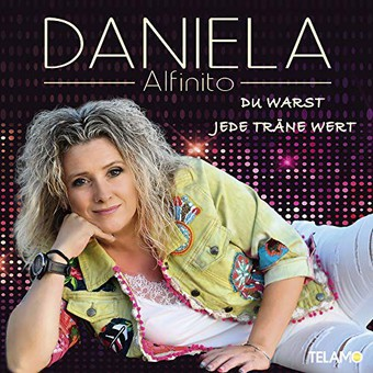 DANIELA ALFINITO - Du Warst Jede Träne Wert (Telamo/Warner)