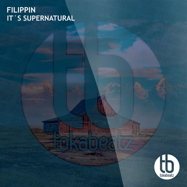 FILIPPIN - It's Supernatural (Toka Beatz/Believe)