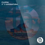 FILIPPIN - It's Supernatural (Toka Beatz/Believe)