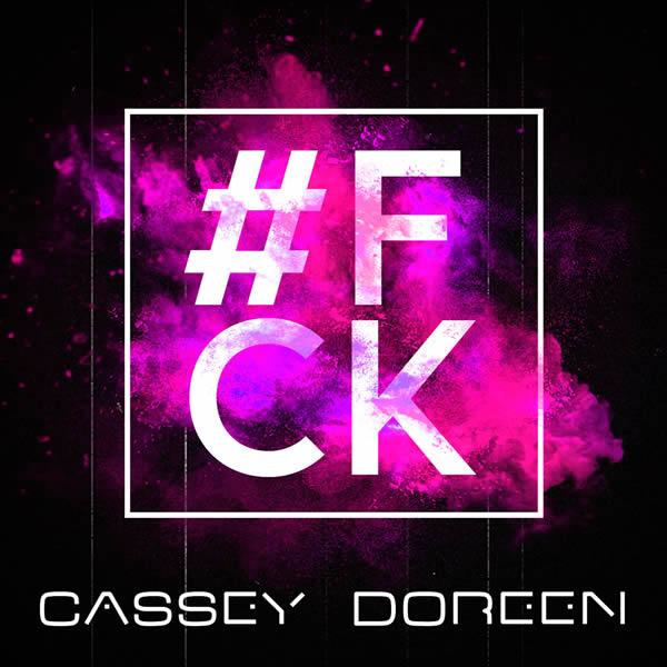 CASSEY DOREEN - #FCK (Glamara/Lickin/KNM)