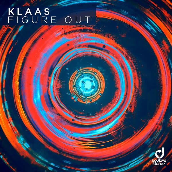 KLAAS - Figure Out (You Love Dance/Planet Punk/KNM)