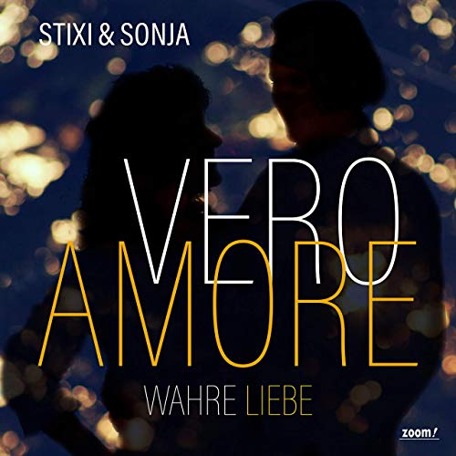STIXI & SONJA - Vero Amore (Wahre Liebe) (Zoom)