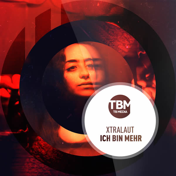 XTRALAUT - Ich Bin Mehr (TB Media/KNM)