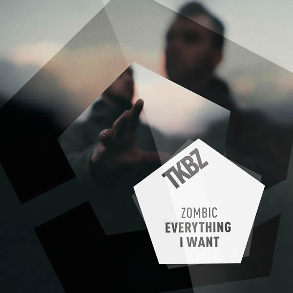 ZOMBIC - Everything I Want (Tkbz Media/Virgin/Universal/UV)