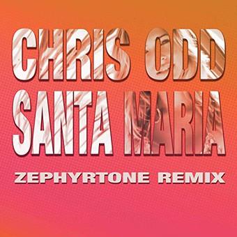 CHRIS ODD - Santa Maria (TB Clubtunes/Believe)