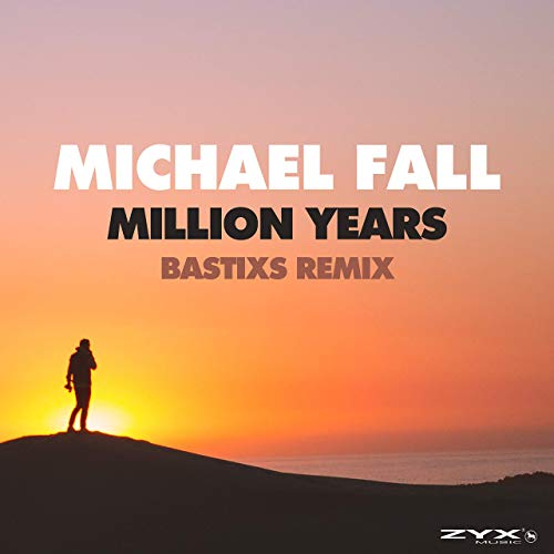 MICHAEL FALL - Million Years (ZYX)