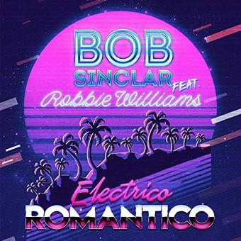BOB SINCLAR FEAT. ROBBIE WILLIAMS - Electrico Romantico (Kontor/KNM)