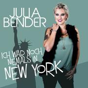 JULIA BENDER - Ich War Noch Niemals In New York (Fiesta/KNM)