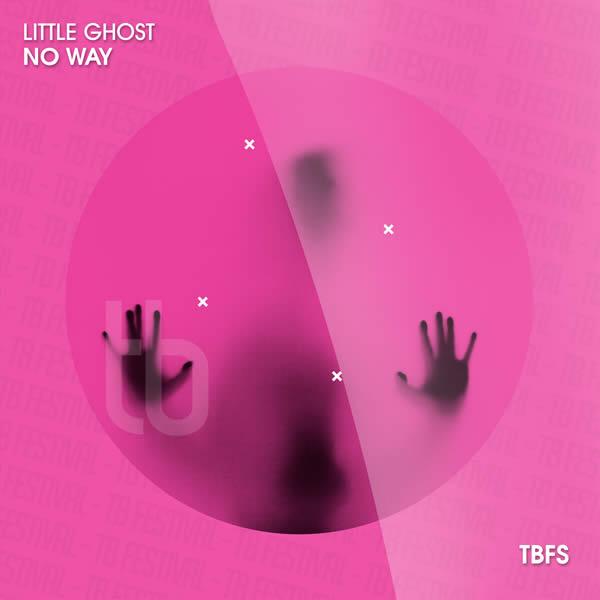 LITTLE GHOST - No Way (Toka Beatz/Believe)