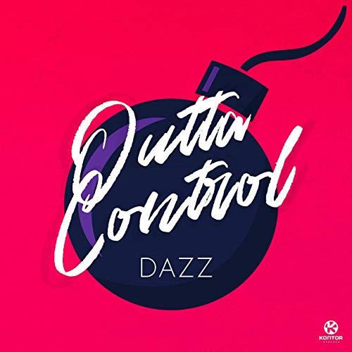 DAZZ - Outta Control (Kontor/KNM)