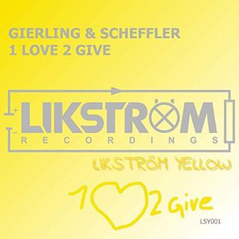 GIERLING & SCHEFFLER - 1 Love 2 Give (Likström Yellow)