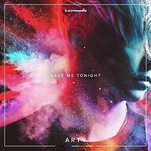ARTY - Save Me Tonight (Armada/Kontor/KNM)