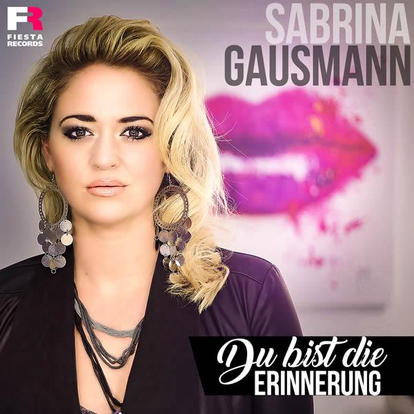 SABRINA GAUSMANN - Du Bist Die Erinnerung (Fiesta/KNM)